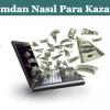 Blogumdan Nasıl Para Kazanırım ?