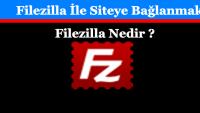Filezilla İle Siteye Bağlanmak