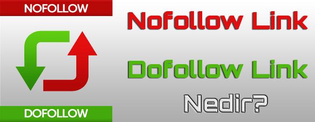Dofollow – Nofollow Linkler Nedir